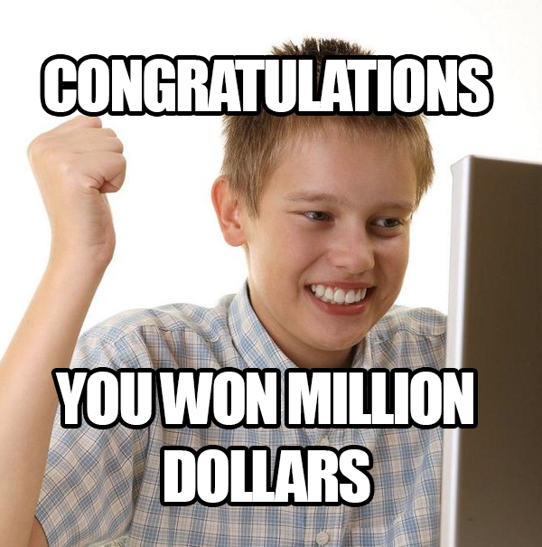 Kada ste VI poslednji put osvojili milion dolara?