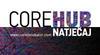 Najboljim projektima Core HUB nudi četveromjesečni program predakceleracije i 5000 dolara novčane nagrade