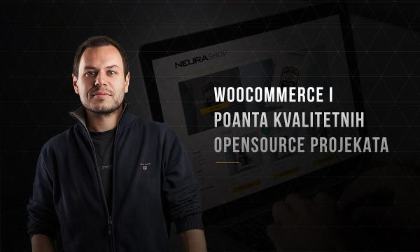 WooCommerce i poanta kvalitetnih OpenSource projekata