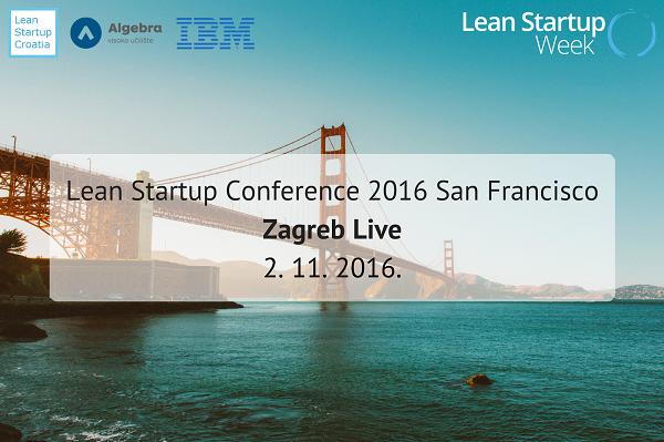 Prijenos uživo s Lean Startup Weeka održat će se u prostorima Algebre 2. studenog u 17.30 sati.